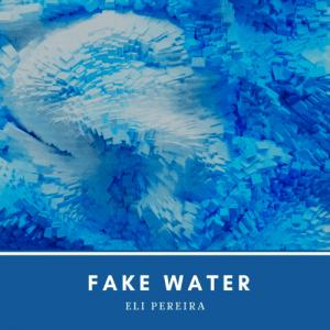 Fake water