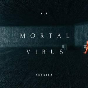Mortal virus